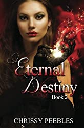 Eternal Destiny (The Ruby Ring Saga) by Chrissy Peebles (2013-05-09)