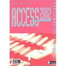 Access 2002 sous Windows by Monique Langlet (2004-04-22)