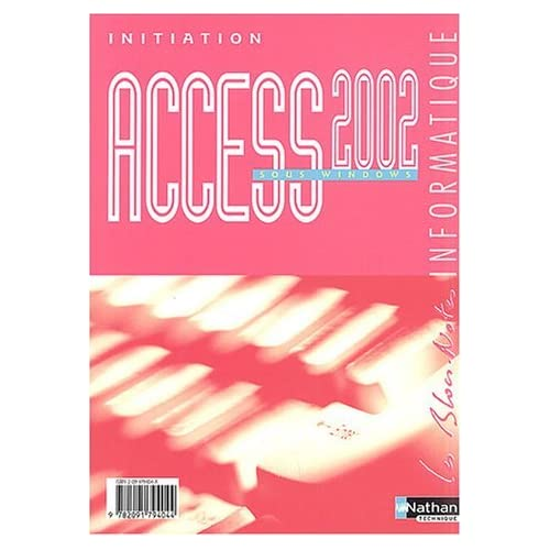 Access 2002 sous Windows by Monique Langlet (2004-04-22)