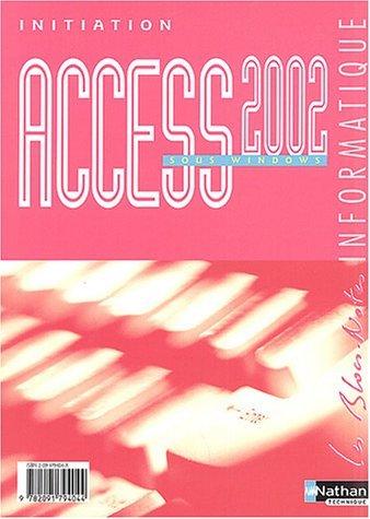 Access 2002 sous Windows by Monique Langlet (2004-04-22) par Monique Langlet