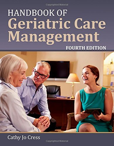 Handbook Of Geriatric Care Management by Cathy Jo Cress (2015-11-09)