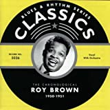 Songtexte von Roy Brown - Blues & Rhythm Series: The Chronological Roy Brown 1950-1951