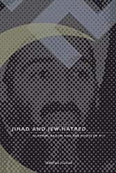 Jihad and Jew-Hatred: Islamism, Nazism and the Roots of 9/11 (English Edition)