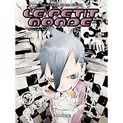 Le Petit Monde - tome 3 - Casa feliz (La)