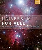 Universum für alle: 70 spannende Fragen und kurzweilige Antworten - Joachim Wambsganß