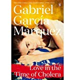 [(Love in the Time of Cholera)] [ By (author) Gabriel Garcia Marquez ] [March, 2014]