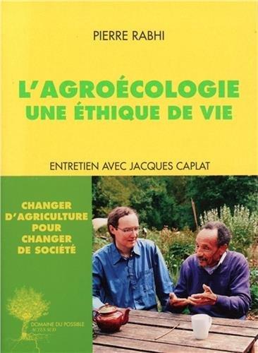 Descargar Libro L'agroécologie : Une éthique de vie de Pierre Rabhi