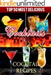 Top 50 Most Delicious Cocktails - Coc...