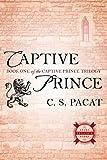 Captive Prince (The Captive Prince Trilogy, Band 1)