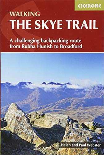 The Skye Trail: A challenging backpacking route from Rubha Hunish to Broadford (Cicerone Walking Guides) -