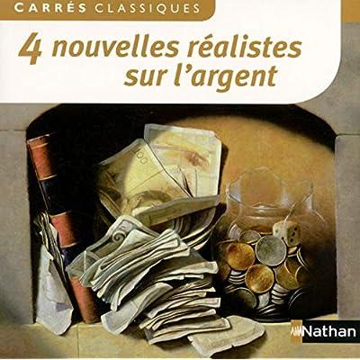 4 Nouvelles réalistes sur l'argent