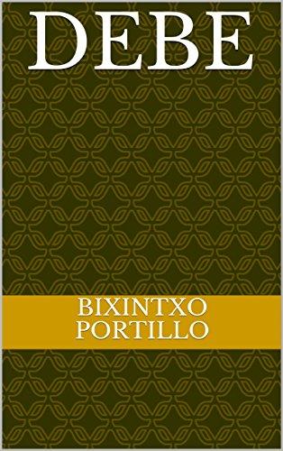 Debe por Bixintxo Portillo