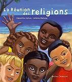 """Afficher """"La Réunion des religions"""""""