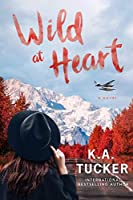 Wild at Heart: A Novel (The Simple Wild Book 2) (English Edition)