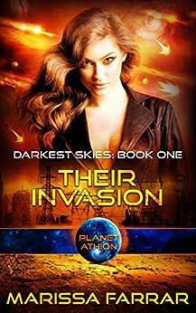 Their Invasion: Planet Athion Series (Darkest Skies Book 1) (English Edition) de [Farrar, Marissa]