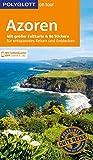POLYGLOTT on tour Reiseführer Azoren: Mit großer Faltkarte und 80 Stickern