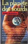 La planète des sourds par Grémion