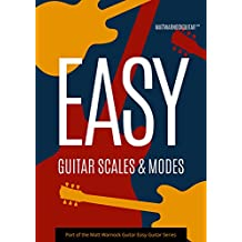 Easy Guitar Scales and Modes (English Edition)