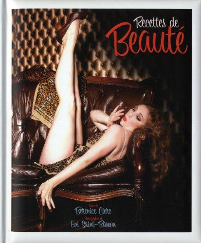 Recettes de beauté par Bérénice Clerc