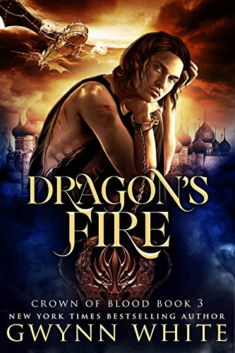 Dragon's Fire: Book Three In The Crown Of Blood Series