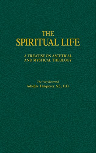 the-spiritual-life-a-treatise-on-ascetical-and-mystical-theology
