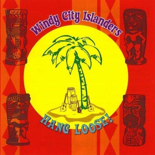 Hang Loose! by Windy City Islanders