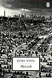 Messiah (Penguin Twentieth-Century Classics) (Classic, 20th-Century, Penguin) by Gore Vidal (1998-01-01)