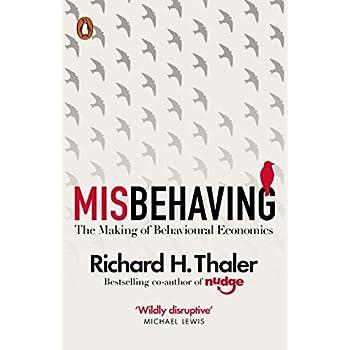 Misbehaving : The Making of Behavioural Economics
