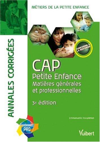 Annales corrigées CAP Petite Enfance : Matières générales et professionnelles
