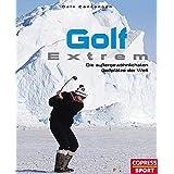 Golf Extrem: Die aussergewöhnlichsten Golfplätze der Welt