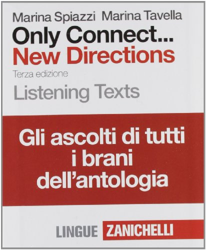 Only Connect... New Directions. Listening Text. Per le Scuole superiori. 16 CD Audio