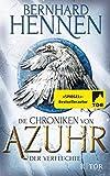 Die Chroniken von Azuhr: Der Verfluchte - Bernhard Hennen