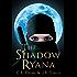 The Shadow Ryana (The Shadow Sisters Book 1) (English Edition)