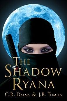 The Shadow Ryana (The Shadow Sisters Book 1) (English Edition) von [Daems, C. R.]