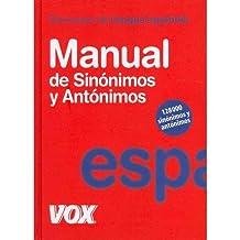 Manual de sin?nimos y ant?nimos / Manual of Sinonyms and Anthonyms: Diccionario de la lengua espa?ola / Spanish Language Dictionary (Hardback)(Spanish) - Common