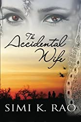 The Accidental Wife by Simi K. Rao (2015-03-05)