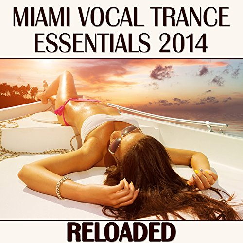 Miami Vocal Trance Essentials ...