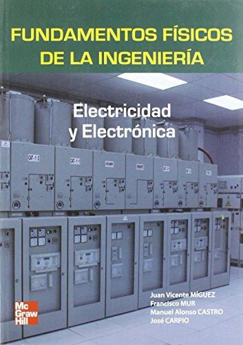 Fundamentos físicos de la Ingeniería. Electridad y electrónica de Carpio Ibañez Jose (15 abr 2008) Tapa blanda