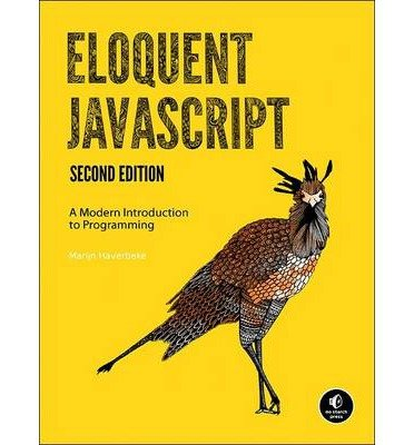 [ { Eloquent JavaScript: A Modern Introduction to Programming } ] BY ( Author ) Dec-2014 [ Paperback ]