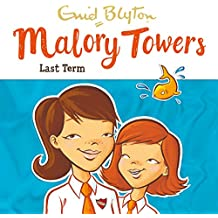 Malory Towers: Last Term: Malory Towers, Book 6