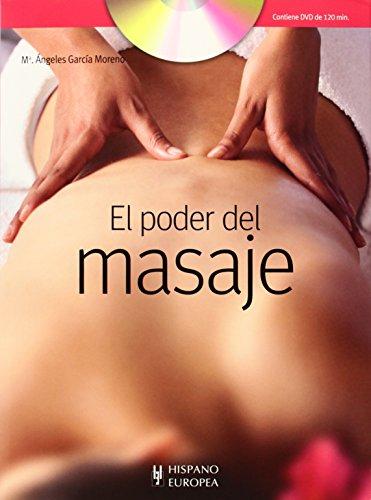El Poder Del Masaje (+ DVD) por Mª Angeles García Moreno
