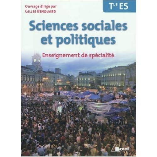 Sciences sociales et politiques Tle ES Enseignement de spécialité de Gilles Renouard,Gilles Criscione,Nicolas Danglade ( 2 mai 2012 )