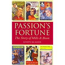 Passion's Fortune: The Story of Mills & Boon