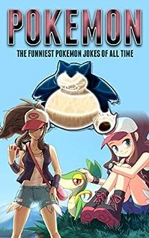 Pokemon: The Funniest Pokemon Jokes Of All Time por Jenson Publishing epub