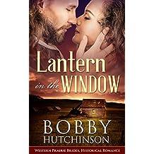 Lantern In The Window: Western Prairie Brides