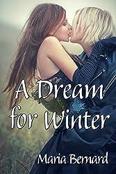 A Dream for Winter (Stick Shift Lips Rockstar Romance Series Book 6)