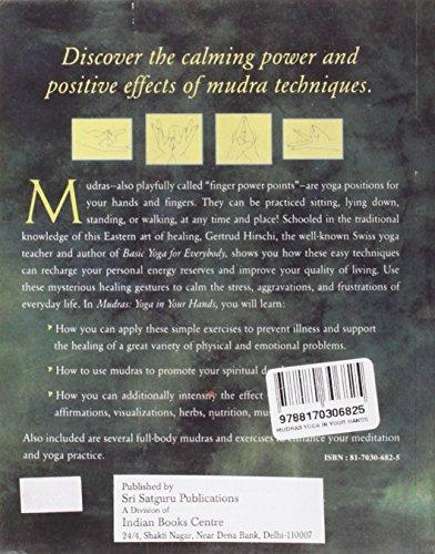Mudras: Yoga in Your Hands (Alternative Medicine Series)