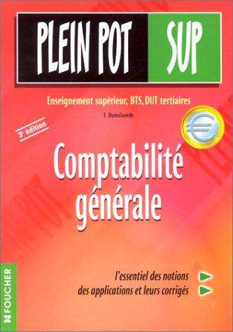 Comptabilit gnrale : Enseignement suprieur, BTS, DUT, tertiaires