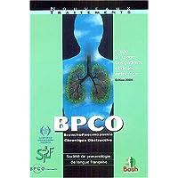 BPCO Bronchopneumopathie chronique obstructive: Guide à l'usage des patients et de leur entourage
