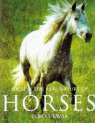Such is the Real Nature of Horses (Evergreen Series) por Robert Vavra